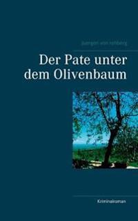 Der Pate unter dem Olivenbaum