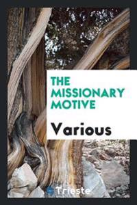 The Missionary Motive