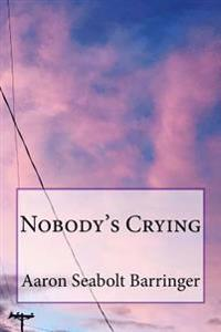 Nobody's Crying