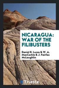 Nicaragua: War of the Filibusters