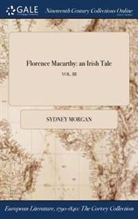 Florence Macarthy: An Irish Tale; Vol. III