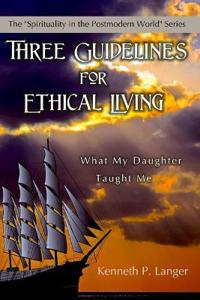 Three Guidelines for Ethical Living