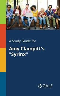 A Study Guide for Amy Clampitt's Syrinx