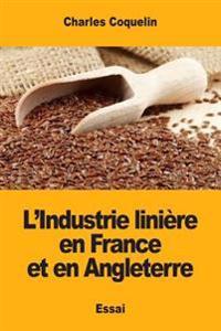 L'Industrie Linière En France Et En Angleterre