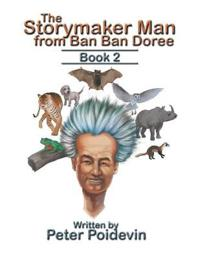 The Storymaker Man from Ban Ban Doree