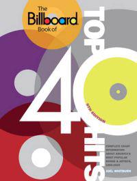 The Billboard Book of Top 40 Hits