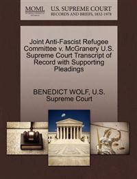 Joint Anti-Fascist Refugee Committee V. McGranery U.S. Supreme Court Transcript of Record with Supporting Pleadings
