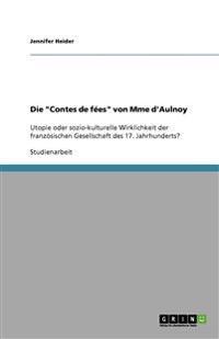 """Die """"Contes de Fees"""" Von Mme D'Aulnoy"""