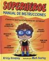 Superheroe manual de instrucciones / Superhero-Instruction Manual