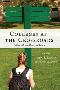 Colleges at the Crossroads