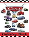 Cars Colouring Book: This 80 Page Childrens Colouring Book Has Images of Lightning McQueen, Tow Mater, Doc Hudson, Sally Carrera, Fillmore,