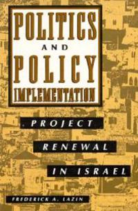 Politics and Policy Implementation