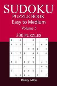 300 Easy to Medium Sudoku Puzzle Book