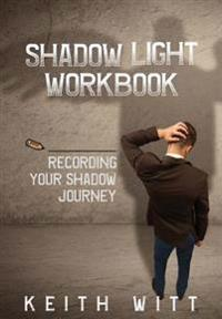 Shadow Light Workbook