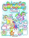 The Unicorn Coloring Book: Cute and Inspirational Coloring Book Full of Unicorns and Kawaii Creatures