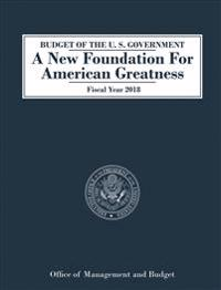 Budget of the U.S. Government, Fiscal Year 2018