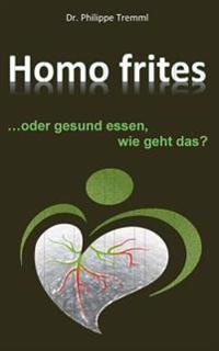 Homo frites