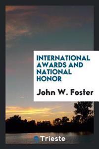 International Awards and National Honor