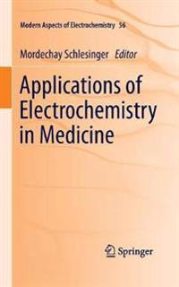 Applications of Electrochemistry in Medicine