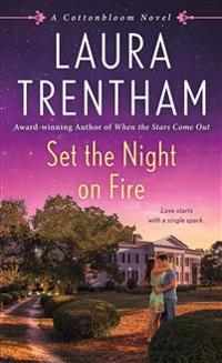Set the Night on Fire: A Cottonbloom Novel