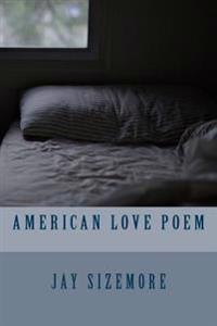 American Love Poem