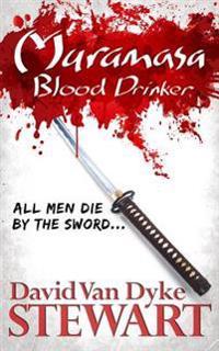 Muramasa: Blood Drinker: A Supernatural Mystery of Feudal Japan