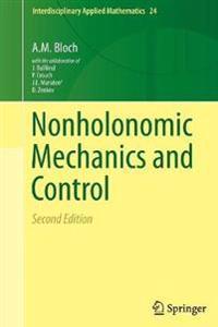 Nonholonomic Mechanics and Control