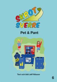 Skrot-Sverre. Pet & Pant
