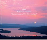 Pohjoinen maisema - The Landscape of Northern Lapland