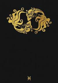 Pisces: Zodiac Notebook: Chic Faux Gold Foil Notebook, Diary, Creative Notebook, 120 Pages, Office Supplies, School Supplies,
