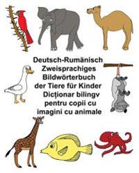 Deutsch-Rumanisch Zweisprachiges Bildworterbuch Der Tiere Fur Kinder