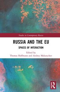 Russia and the Eu: Spaces of Interaction