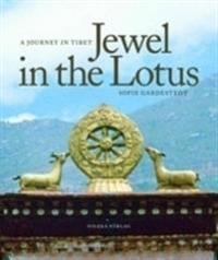 Jewel in the Lotus : a journey in Tibet