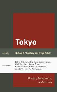 Tokyo: Memory, Imagination, and the City