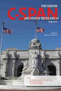 The Year in C-SPAN Archives Research, Volume 4