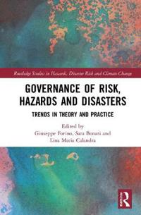 Governance of Risk, Hazards and Disasters