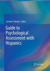 Guide to Psychological Assessment With Hispanics