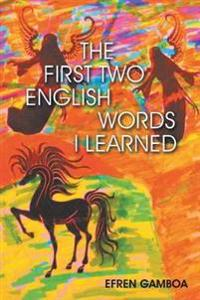 The First Two English Words I Learned