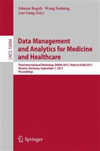 Data Management and Analytics for Medicine and Healthcare
