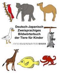 Deutsch-Japanisch Zweisprachiges Bildworterbuch Der Tiere Fur Kinder