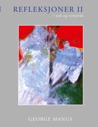 Refleksjoner II - George Manus | Inprintwriters.org