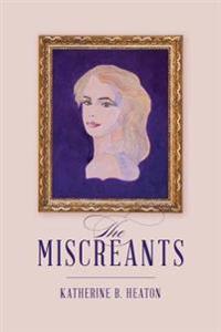 The Miscreants