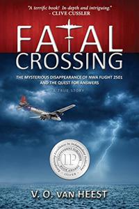 Fatal Crossing: The Mystery Disappearance of NWA Flights 2501 and the Quest for Answers
