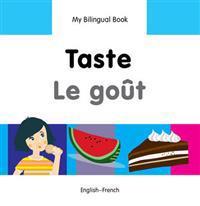 Taste / Le gout