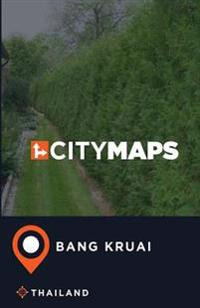 City Maps Bang Kruai Thailand