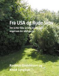 Fra USA og Rude Skov