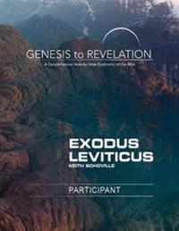 Genesis to Revelation: Exodus, Leviticus Participant Book Large Print: A Comprehensive Verse-By-Verse Exploration of the Bible