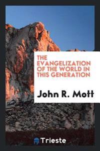 The Evangelization of the World in This Generation