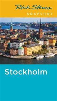 Rick Steves Snapshot Stockholm (Fourth Edition)