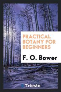 Practical Botany for Beginners